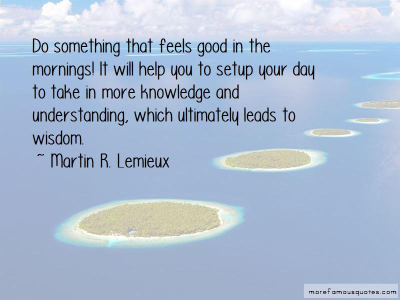 Martin R. Lemieux Quotes Pictures 2