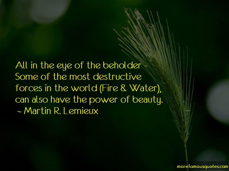 Martin R. Lemieux Quotes Pictures 3