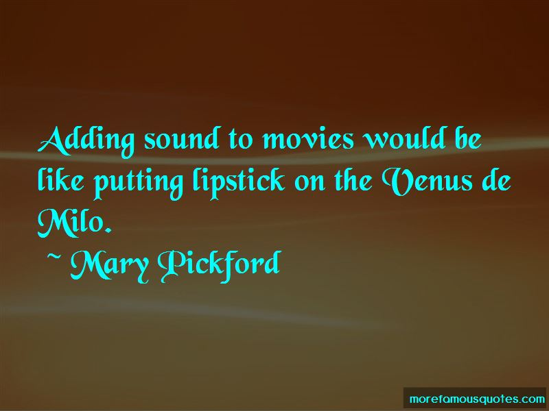 Mary Pickford Quotes Pictures 2