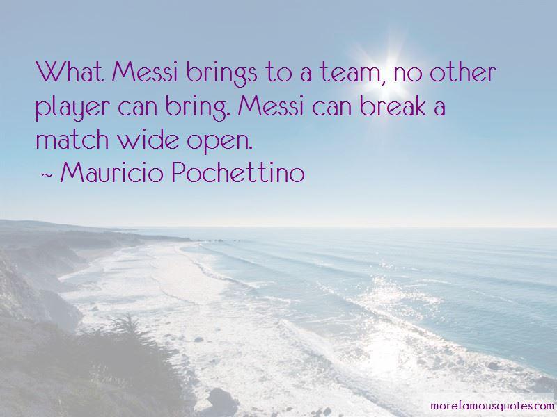 Mauricio Pochettino Quotes
