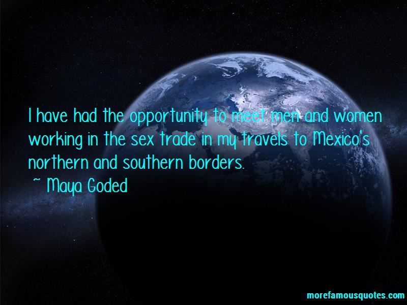 Maya Goded Quotes Pictures 2