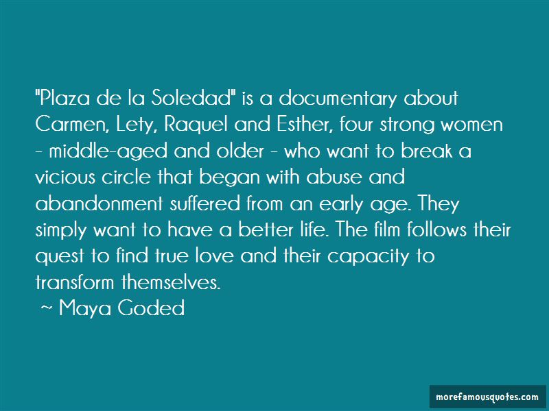 Maya Goded Quotes Pictures 4