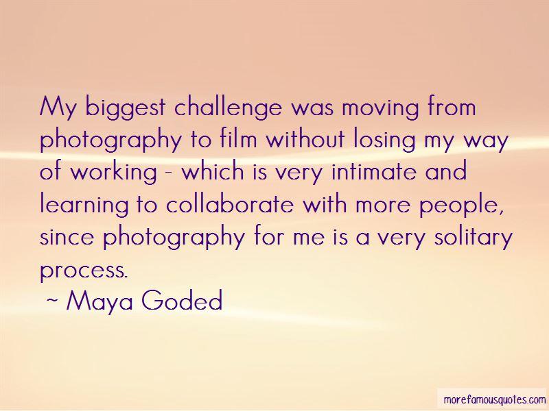 Maya Goded Quotes