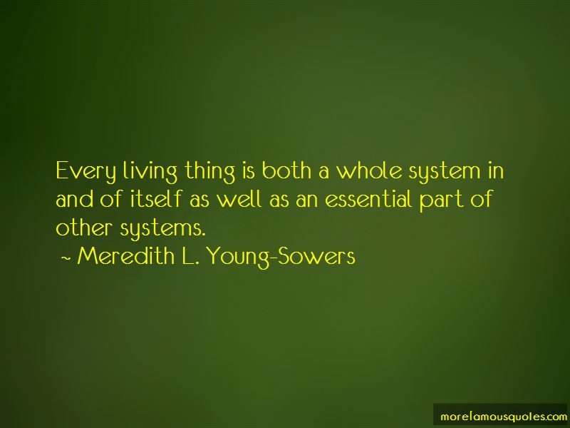 Meredith L. Young-Sowers Quotes