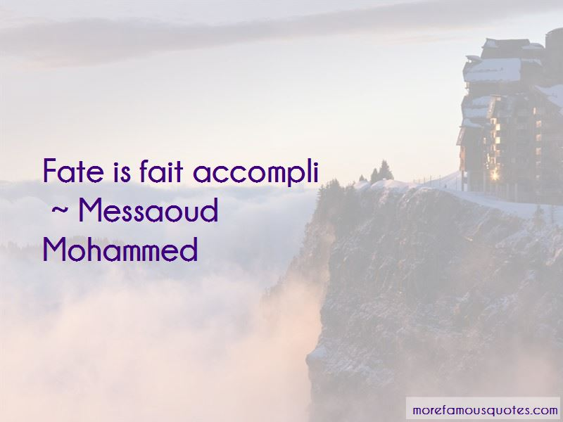 Messaoud Mohammed Quotes Pictures 3