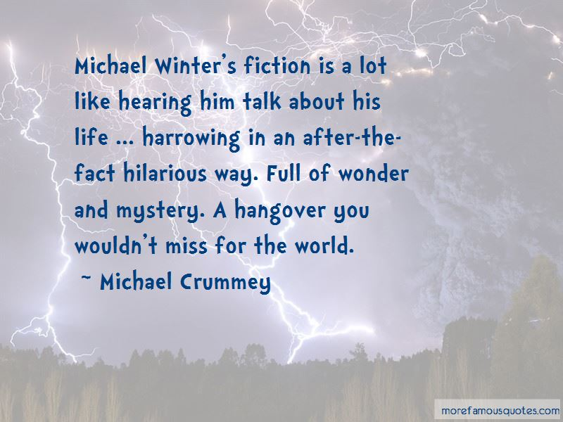 Michael Crummey Quotes