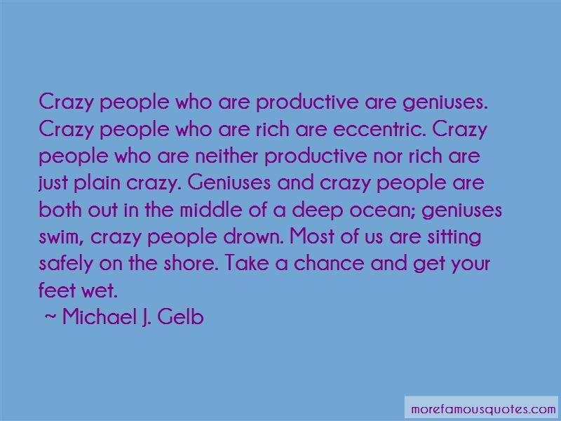 Michael J. Gelb Quotes Pictures 2