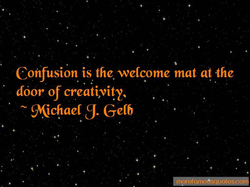 Michael J. Gelb Quotes Pictures 3