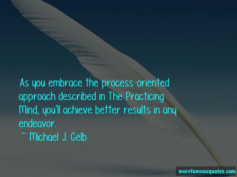 Michael J. Gelb Quotes Pictures 4
