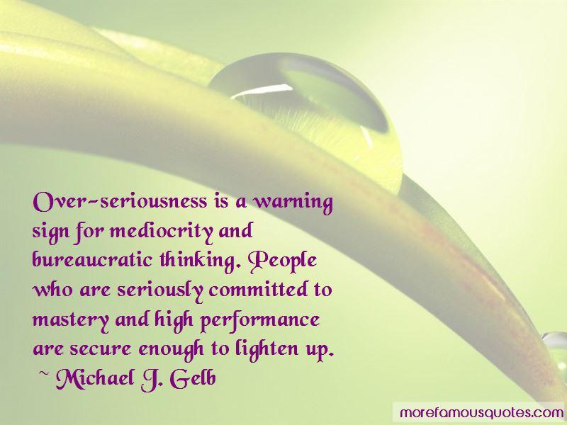 Michael J. Gelb Quotes