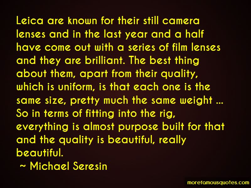 Michael Seresin Quotes