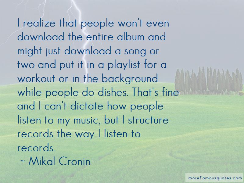 Mikal Cronin Quotes Pictures 2