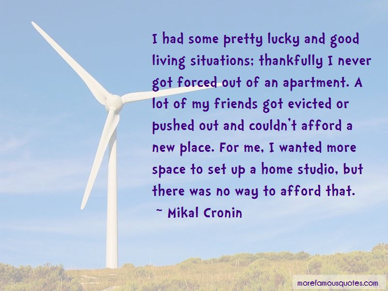 Mikal Cronin Quotes
