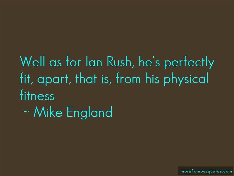 Mike England Quotes Pictures 2
