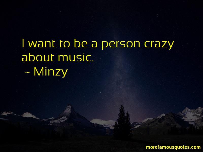 Minzy Quotes