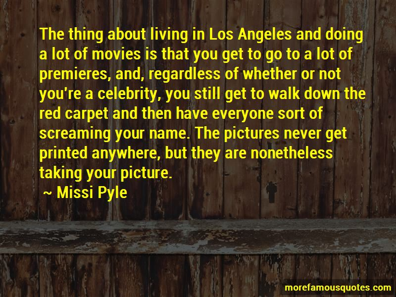 Missi Pyle Quotes