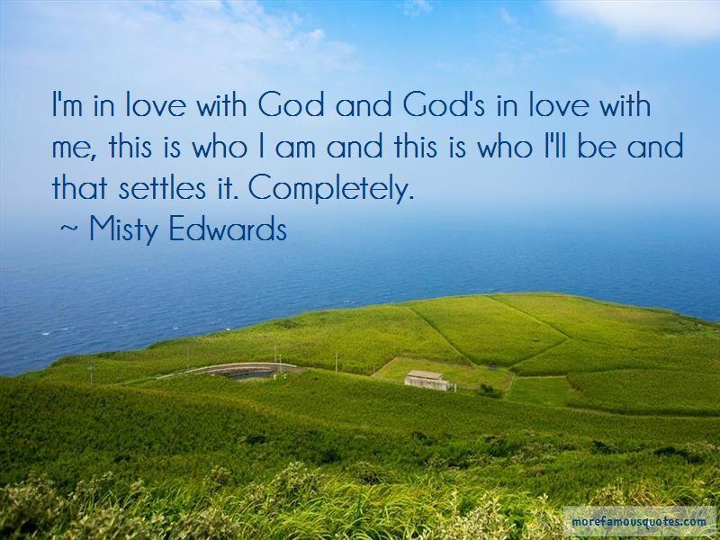 Misty Edwards Quotes