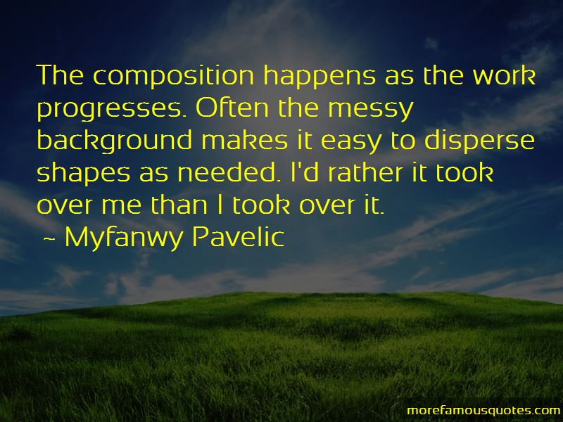 Myfanwy Pavelic Quotes Pictures 2