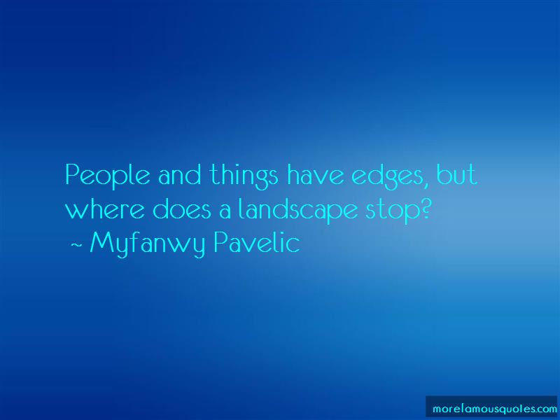 Myfanwy Pavelic Quotes Pictures 4