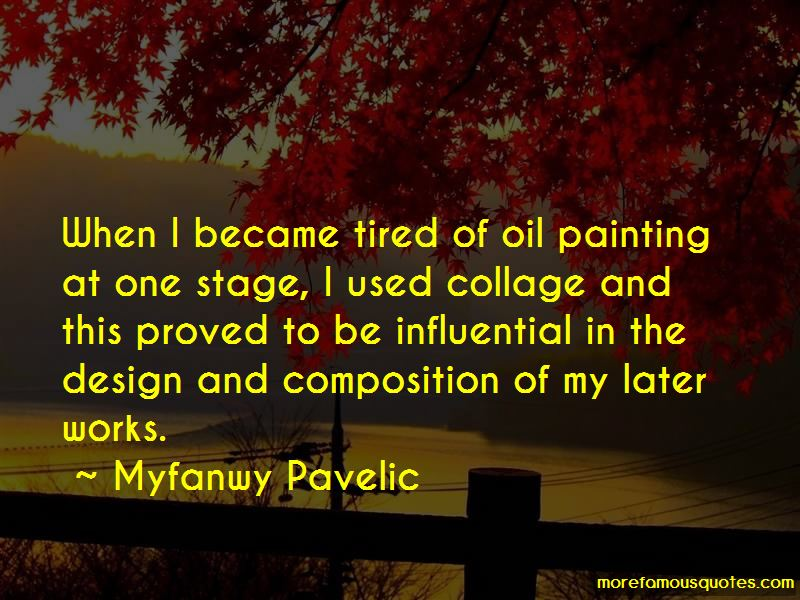 Myfanwy Pavelic Quotes