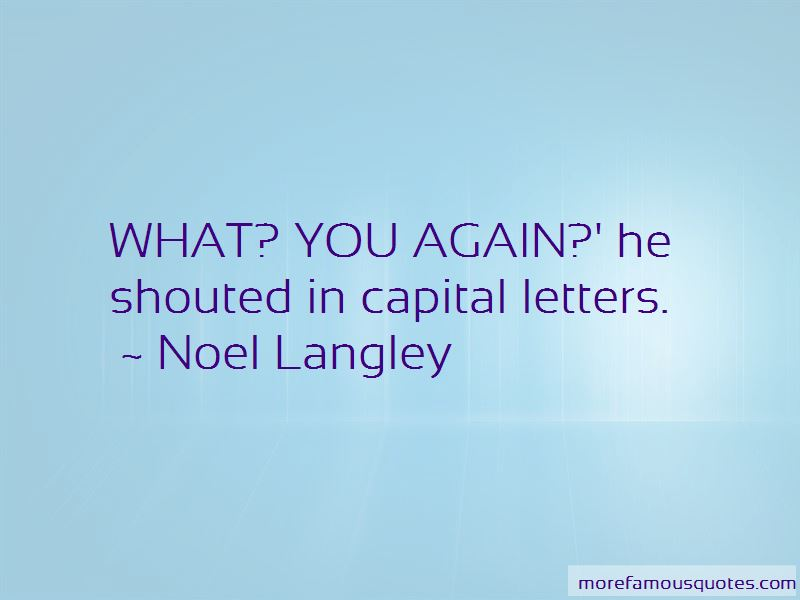 Noel Langley Quotes Pictures 2
