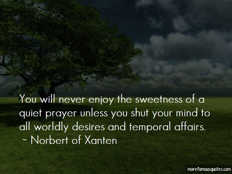 Norbert Of Xanten Quotes