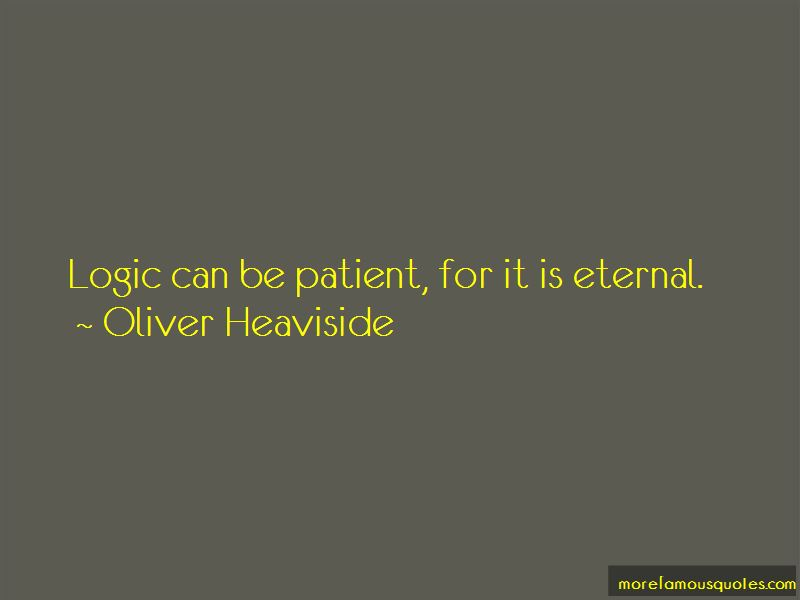 Oliver Heaviside Quotes