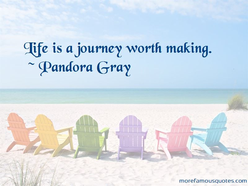 Pandora Gray Quotes Pictures 2