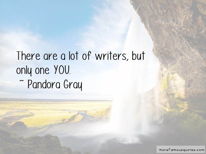 Pandora Gray Quotes