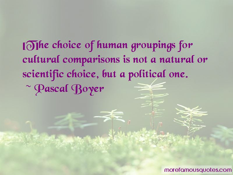 Pascal Boyer Quotes Pictures 2