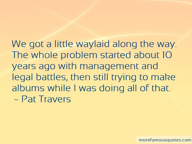 Pat Travers Quotes Pictures 3