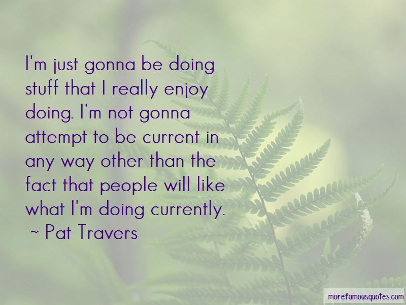 Pat Travers Quotes Pictures 4