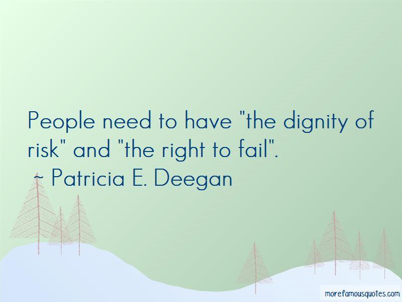 Patricia E. Deegan Quotes Pictures 2