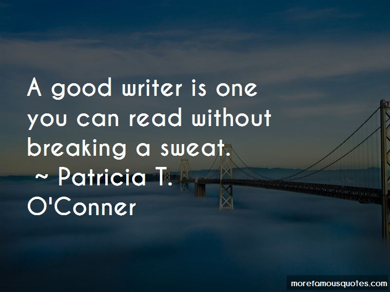 Patricia T. O'Conner Quotes Pictures 3