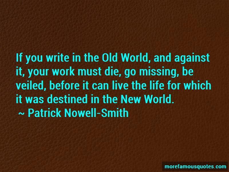 Patrick Nowell-Smith Quotes