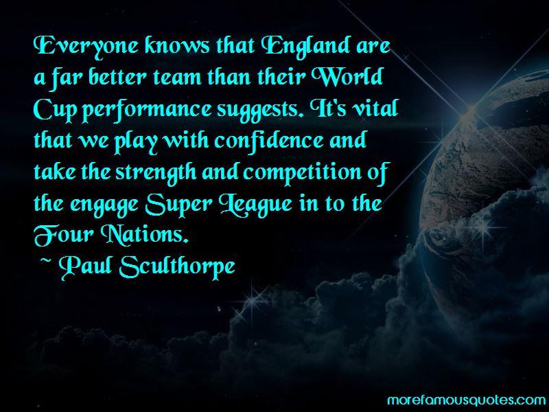 Paul Sculthorpe Quotes