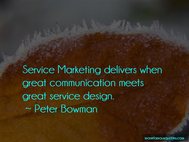 Peter Bowman Quotes