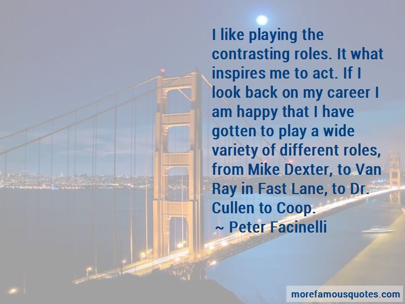 Peter Facinelli Quotes