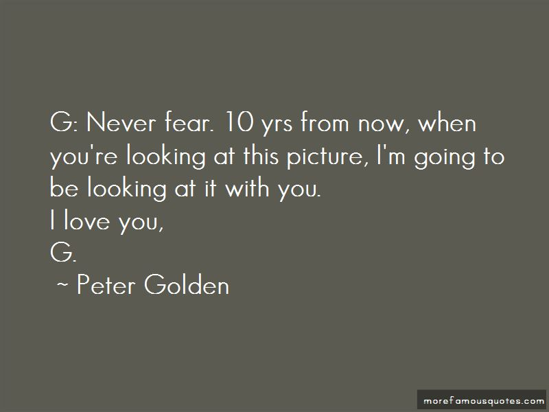 Peter Golden Quotes