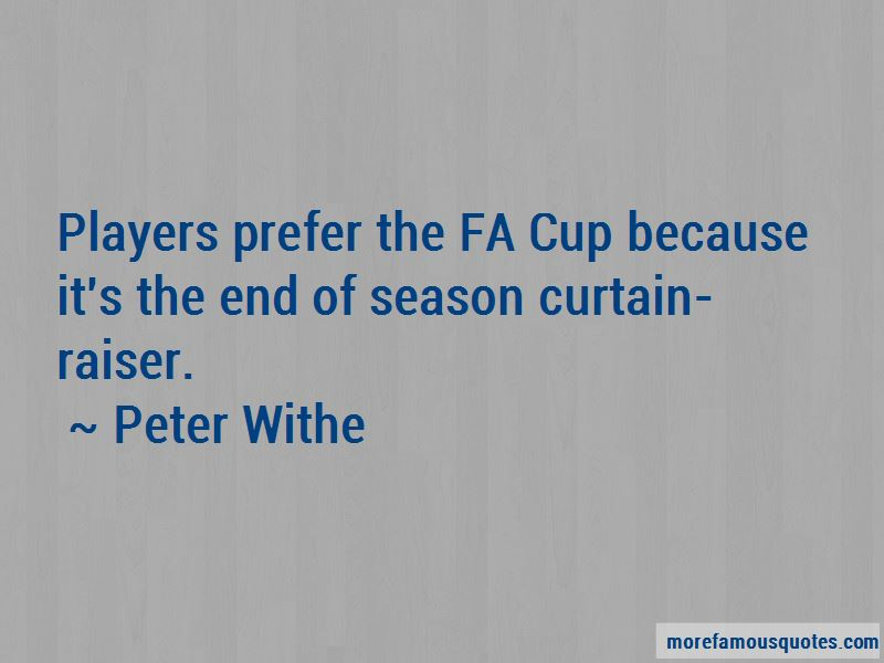 Peter Withe Quotes
