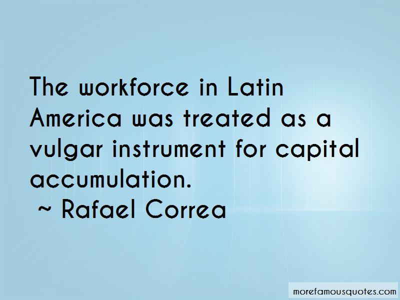 Rafael Correa Quotes Pictures 2