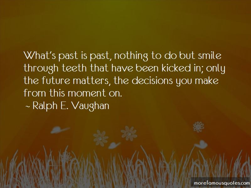 Ralph E. Vaughan Quotes Pictures 2