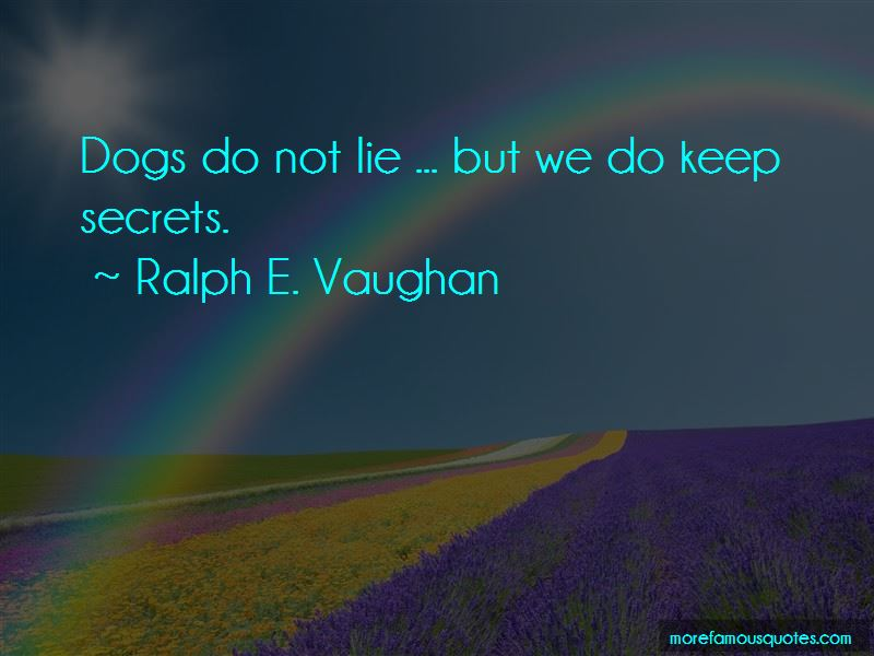 Ralph E. Vaughan Quotes