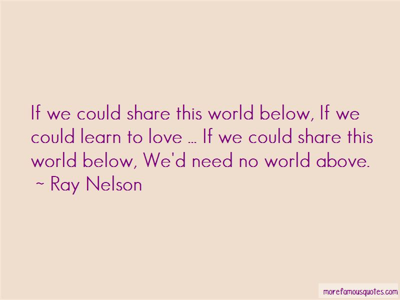 Ray Nelson Quotes