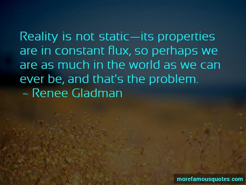 Renee Gladman Quotes