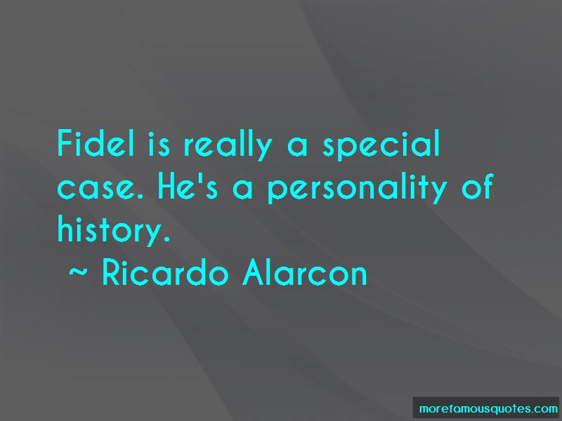 Ricardo Alarcon Quotes Pictures 4