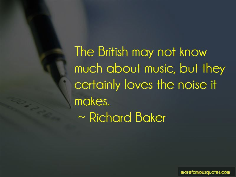 Richard Baker Quotes Pictures 3