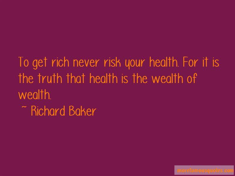 Richard Baker Quotes