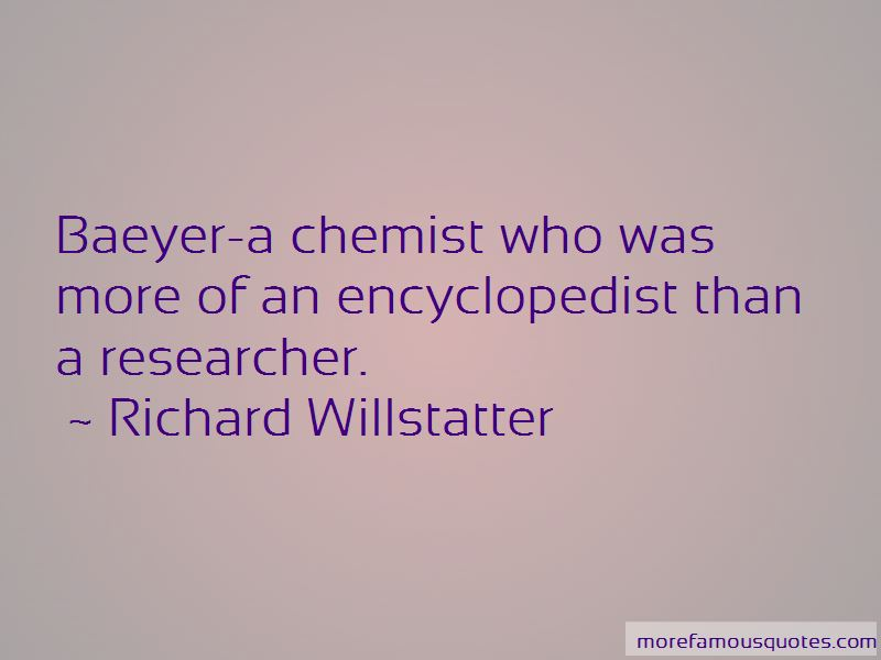 Richard Willstatter Quotes Pictures 2