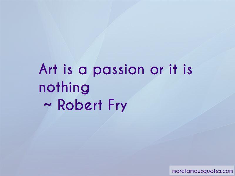 Robert Fry Quotes